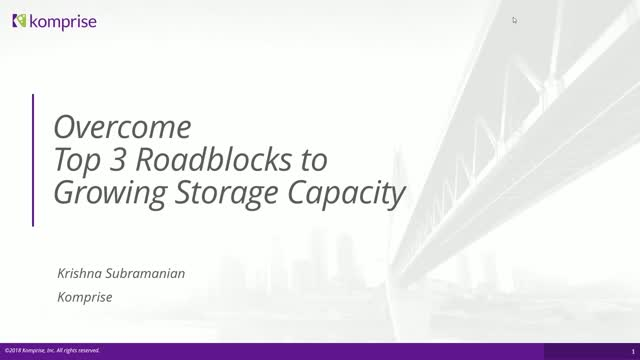 Top 3 Roadblocks to Managing Storage Capacity