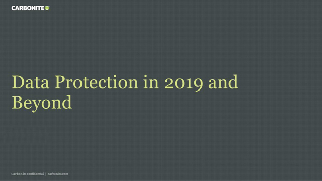 Data Protection in 2019 and Beyond