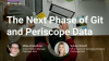 The Next Phase of Git and Periscope Data
