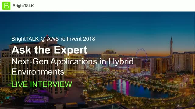 Ask the Expert: Next-Gen Applications in Hybrid Environments