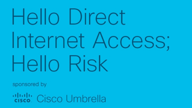 Hello Direct Internet Access&#x3B; Hello Risk