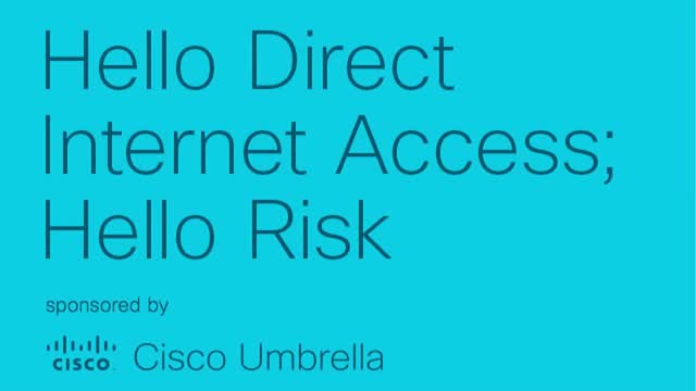 Hello Direct Internet Access; Hello Risk
