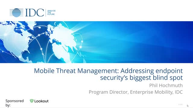 Mobile Threat Management: Addressing endpoint security's biggest blind spot