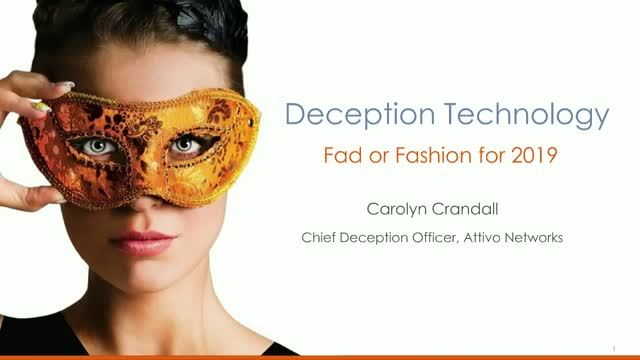 Deception Technology: Fad or Fashion for 2019 and Beyond