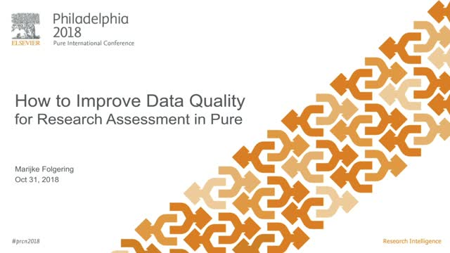 #PRCN2018: How to Improve Data Quality for Research Assessment in Pure