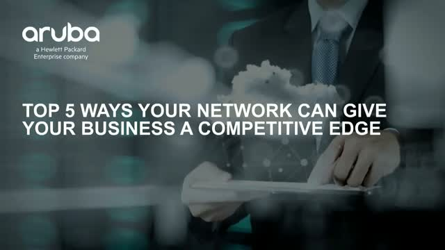 Top 5 Ways Your Network Can Give Your Business a Competitive Edge - On Demand