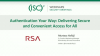 RSA #1 - Transforming Secure Access to be Convenient