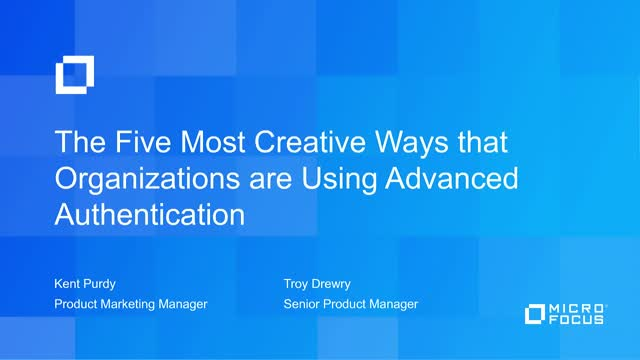 Five Creative Ways that Organizations are using Advanced Authentication