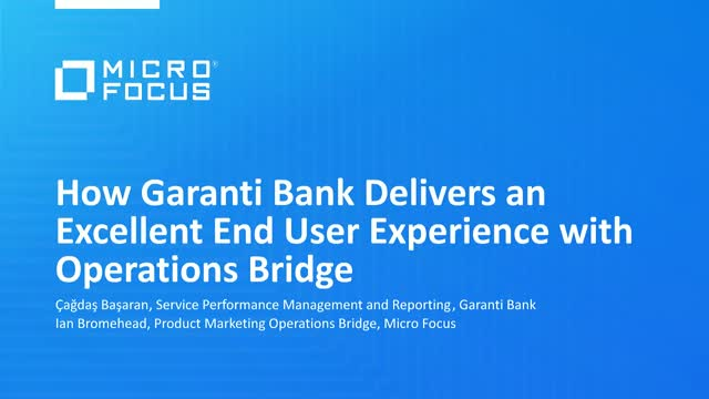 How Garanti Bank Delivers an Excellent End User Experience