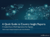 A Quick Guide to Understanding Country Insight Reports