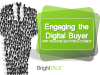 Engaging the Digital Buyer with Webinar and Video Content