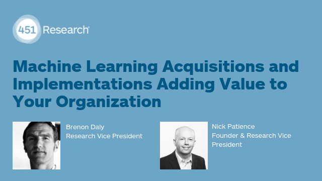How Machine Learning Acquisitions and Implementations Are Adding Value