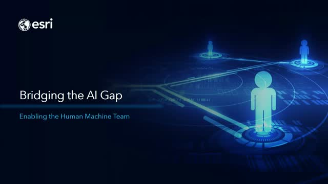 Bridging the AI Gap: Enabling the Human Machine Team