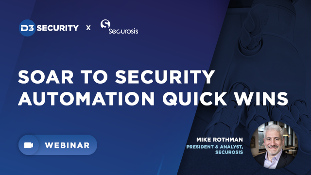 SOAR to Security Automation Quick Wins (and Measure the SecOps ROI)