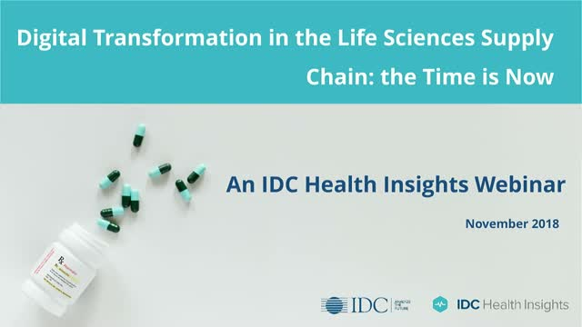 Digital Transformation in the Life Sciences Supply Chain: the Time is Now