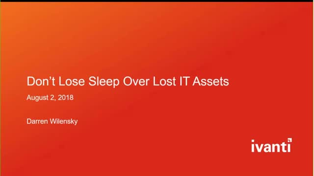 Don't Lose Sleep Over Lost IT Assets