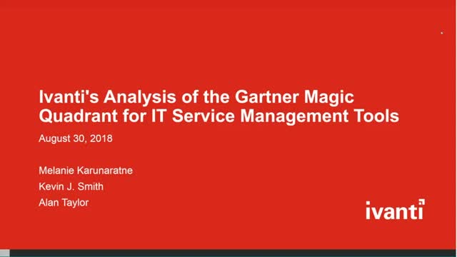 Ivanti's Analysis of the Gartner Magic Quadrant for ITSM Tools