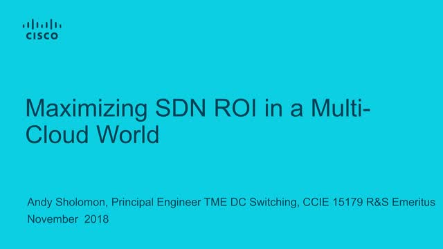 Maximizing SDN ROI in a Multi-Cloud World