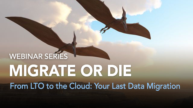 From LTO to the Cloud: Your Last Data Migration with Backblaze and StorageDNA