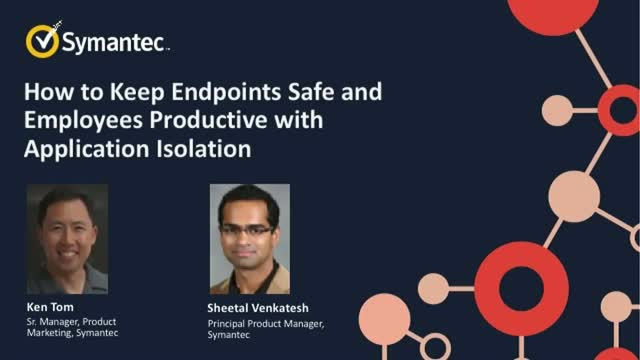 How to Keep Endpoints Safe and Employees Productive with Application Isolation