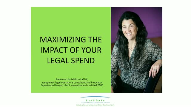 Maximizing the Impact of Your Legal Spend