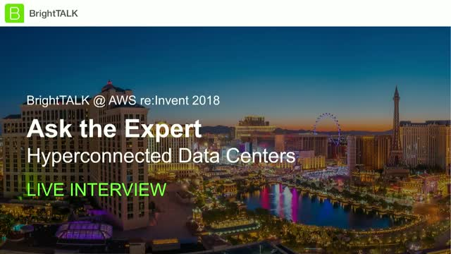Ask the Expert: Hyperconnected Data Centers