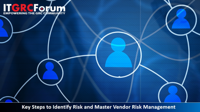 [Earn 1 CPE] Key Steps to Identify Risk and Master Vendor Risk Management