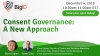 Consent Governance for GDPR & CCPA - BigID Webinar