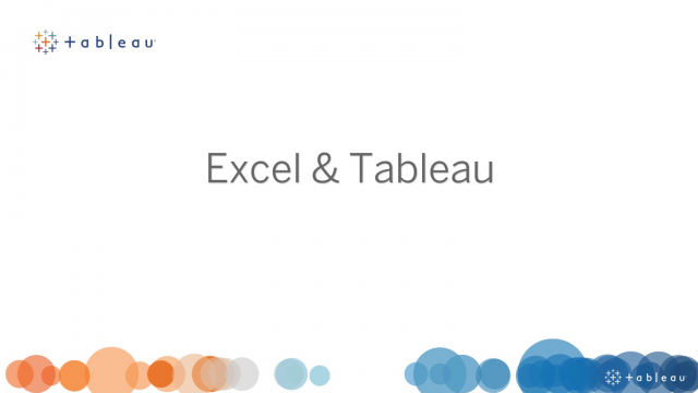 Excel & Tableau: How to transform your spreadsheets into powerful visualisations