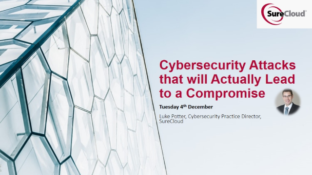 Cybersecurity Attacks that will Actually Lead to a Compromise