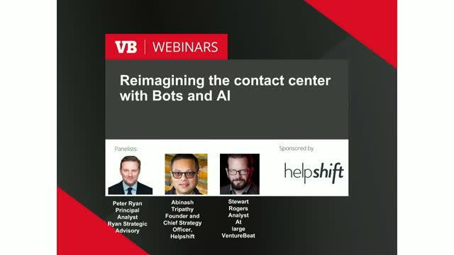 Reimagining the Contact Center with Bots & AI