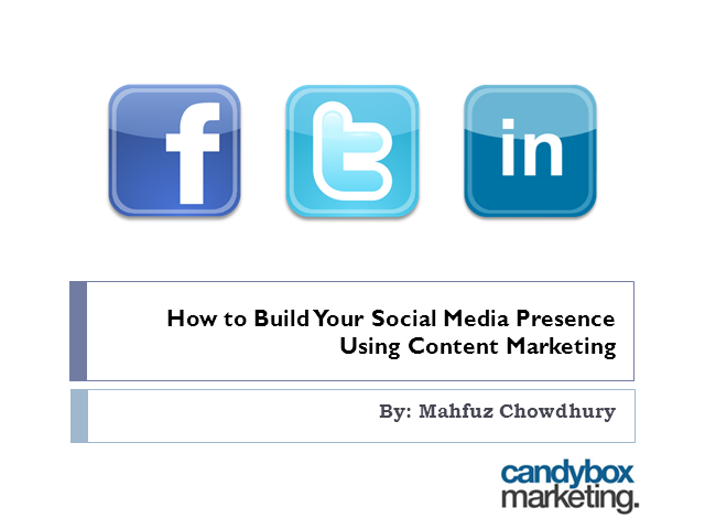 How to Build Your Social Media Presence Using Content Marketing