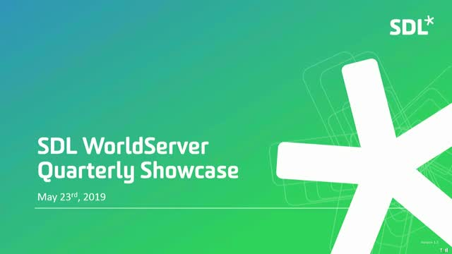 SDL Worldserver Q2 Quarterly Showcase