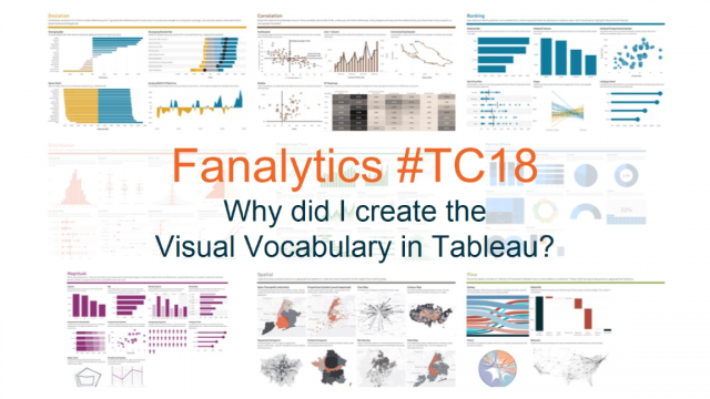 Fanalytics #TC18 - Why did I create the Visual Vocabulary in Tableau?