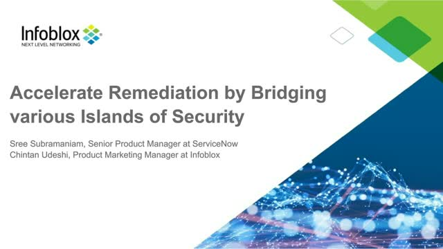 Accelerate Remediation by Bridging various Islands of Security