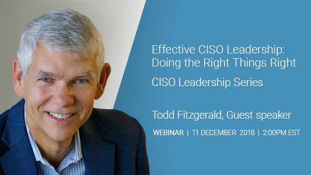 Effective CISO Leadership: Doing the Right things Right