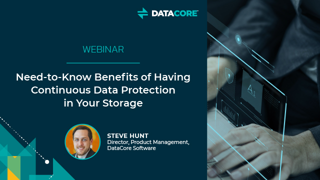 Need-to-Know Benefits of Having Continuous Data Protection in Your Storage