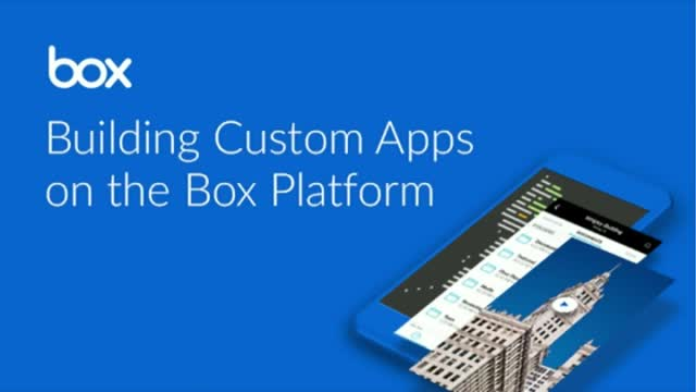 Building Custom Apps on the Box Platform