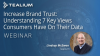Increase Brand Trust: Understanding 7 Key Views Consumers Have On Their Data