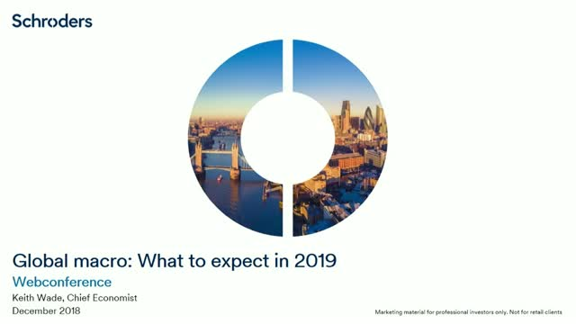 Global macro: What to expect in 2019