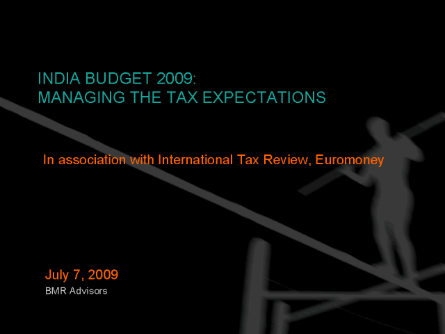 India Budget 2009: Managing the Tax Expectations