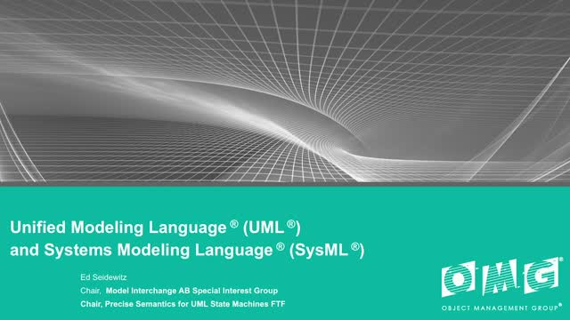 UML® (Unified Modeling Language™) and SysML® (Systems Modeling Language™)