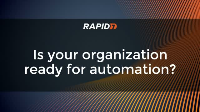 Is Your Organization Ready for Automation?