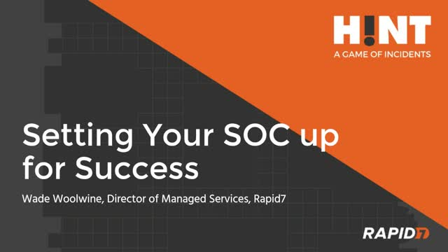 Setting Your SOC up for Success