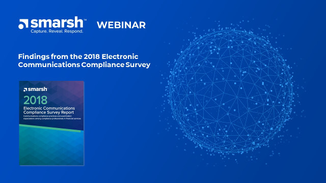 Findings from the 2018 Electronic Communications Compliance Survey