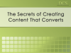 The Secrets of Creating Content That Converts