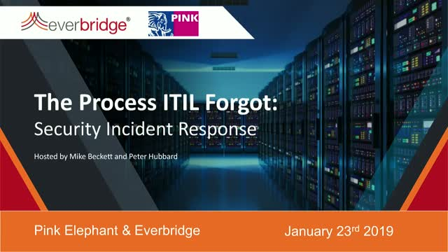 The Process that ITIL Forgot: Security Incident Response