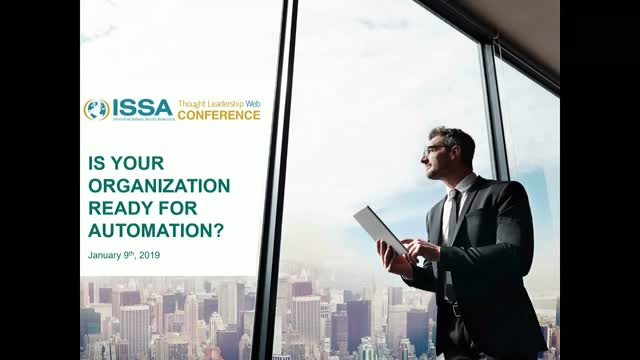 ISSA Thought Leadership Series: Is Your Organization Ready for Automation?