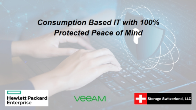 Consumption Based IT with 100% Protected Peace of Mind