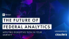 The Future of Federal Analytics